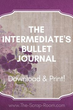 The Intermediate's Bullet Journal Printable Series Not quite ready for the blank page when it comes to bullet journaling? Try our Intermediate's Bullet Journal Printable Series! Includes cover, weekly and monthly layouts plus 7 mix-and-match designs you can use for planning, organizing, drawing, journaling, goal setting and more!