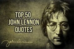 John Lennon was one of those rare people who was more influenced by peace and harmony than living an affluent life. His words were not only deep but inspiri Hindi Quotes, Wisdom Quotes, Bible Quotes, Uplifting Quotes, Inspirational Quotes, John Lennon Quotes, Kennedy Quotes, Abraham Lincoln Quotes, Challenge Quotes