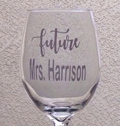 Future Bride Wine Glass-Future Mrs Wine Glass-Gift for the Future Bride-Bridal Shower Glass-Engagement Gift-Personalized Bride Glass Wine Wedding Favors, Wedding Wine Glasses, Custom Wine Glasses, Gifts For Wedding Party, Bridal Gifts, Bride Wine Glass, Personalized Engagement Gifts, Auntie Gifts, Bachelorette Gifts