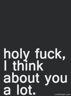 Thinking of you sex quotes, crush quotes, words quotes, wise words, life Sex Quotes, Crush Quotes, Words Quotes, Wise Words, Life Quotes, Sayings, Flirting Quotes, I Think Of You, Love You