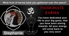 What kind of karma have you gathered over the years?