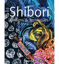 Features step by step photographs and instructions that demonstrate how to use acid dyes and cold water reactive dyes, and techniques such as steam fixing, discharging on silk, and space dyeing. This work shows how shibori techniques such as binding, hand painting, capping, stitching, and folding and clamping can be used to create dyed fabrics.