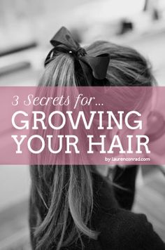3 Secrets to Make Your Hair Grow Faster