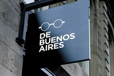 De Buenos Aires - by Bando Shop Signage, Wayfinding Signage, Signage Design, Optometry Office, Luxury Dining Tables, Name Boards, Optical Shop, Clinic Design, Swedish Design