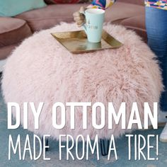 Turn a tire into a cozy DIY ottoman with this furniture hack!