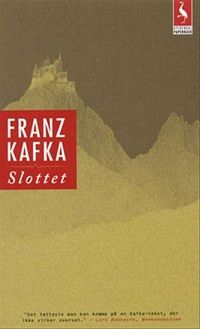 Franz Kafka, Slottet