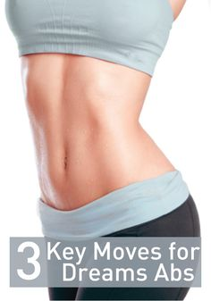 Click to find out the 3 keys to dream abs that don't include crunches!