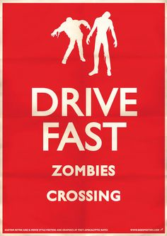 Funny Sign: Zombies! Drive FAST!