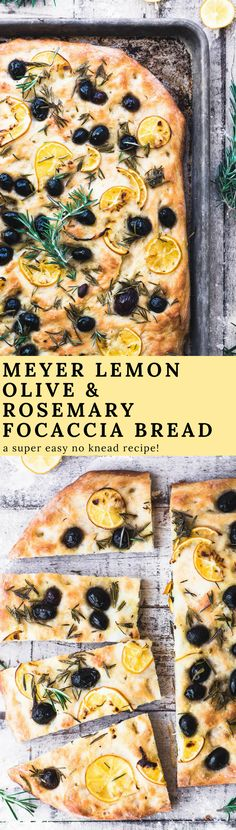 Rosemary and Olive No Knead Focaccia Bread with paper thin slices of Meyer lemon is a quick yeast bread you'll come back to time and again. No Knead Bread, Yeast Bread, Bread Baking, Naan, Croissants, Beef Recipes, Cooking Recipes, Citrus Recipes, Recipes