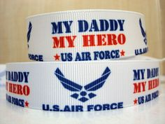 "5 yards Military Inspired ""My Daddy My Hero US Air Force"" Grosgrain Ribbon - toms essential oils"