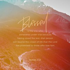 Blessed is the man that endureth temptation: for when he is tried, he shall receive the crown of life, which the LORD hath promised to them that LOVE HIM. James KJV Yes Lord, help me to endure and keep my faith in you. Have a wonderful day Bible Verses Quotes, Bible Scriptures, Worship Scripture, Jesus Bible, Praise Quotes, Hope Scripture, Ptsd Quotes, Life Verses, Healing Scriptures