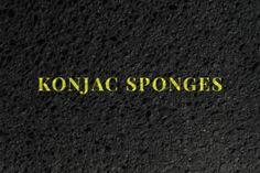 Exfoliation tips: konjac sponge