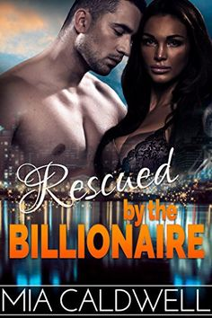 Rescued by the Billionaire (Contemporary BWWM Suspense Romance) by Mia Caldwell http://www.amazon.com/dp/B00Y9K0OBM/ref=cm_sw_r_pi_dp_jCNAvb0G98W5W