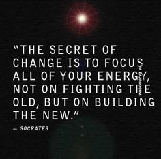 change focus secret inspirational quotes 17 Inspirational quotes for you