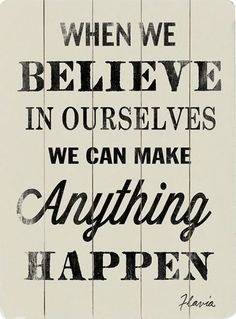 When We Believe...