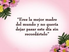 Real Life Quotes, Mom Quotes, Quotes For Kids, Quotable Quotes, Love Mom, Spanish Quotes, Inspirational Thoughts, Kids And Parenting, Diy Beauty