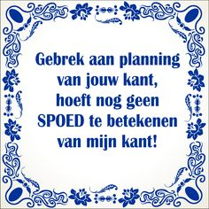 E-mail - Roel Palmaers - Outlook Work Quotes, Life Quotes, Cool Words, Wise Words, Best Quotes, Funny Quotes, Dutch Quotes, One Liner, Thats The Way
