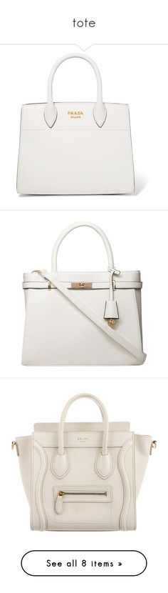 """tote"" by rastaress-motso ❤ liked on Polyvore featuring bags, handbags, tote bags, purses, totes, white, prada handbags, leather tote, white tote and leather purses"