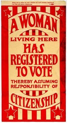 This Suffrage Flyer from the Missouri Historical Society Collections circa 1920 is a badge that we should all be proud to wear. The right to participate in the political discourse of our world is a right our fore-mothers fought for at great risk to their personal safety and security. We should honor them by shouldering the responsibility to form an educated, independent decision about the topics that affect our selves and our families - and then GET OUT TO VOTE...cc