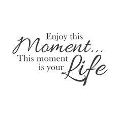 wall quotes wall decals - Enjoy the Moment from Walls Need Love. Saved to Things I want as gifts.