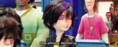 Go Go's beautiful edit of a typically sexist phrase against the boys in Big Hero 6. | 27 Feminist Disney Moments That Unapologetically Smashed The Patriarchy