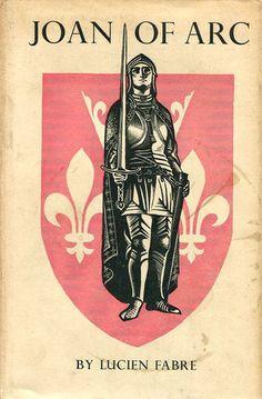 Joan of Arc by Lucien Fabre Joan D Arc, Saint Joan Of Arc, St Joan, Jeanne D'arc, Female Knight, Fabre, Arm Armor, Hero Girl, Catholic Saints