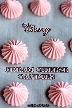 Cherry Cream Cheese Candies from cravingsofalunatic.com- Easy recipe to make cream cheese candies/ mints in just minutes. (@CravingsLunatic)