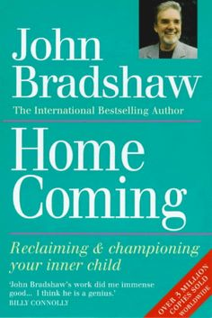 Home Coming: Reclaiming and Championing Your Inner Child by John Bradshaw http://www.amazon.co.uk/dp/0749910542/ref=cm_sw_r_pi_dp_OliJub0RKE2J1