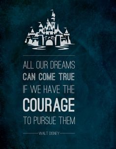 Walt Disney Courage to Pursue Your Dreams Typographic by Omaplapen, $14.00