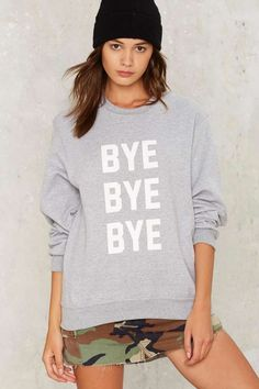 Private Party Bye Bye Bye Sweatshirt | Shop Clothes at Nasty Gal!