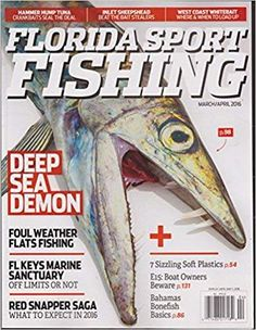 Florida Sport Fishing: Deep Sea Demon (March/April 2016)