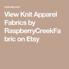 View Knit Apparel Fabrics by RaspberryCreekFabric on Etsy