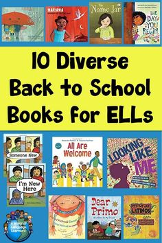 Here is a list of diverse back to school books for ELLs. Book topics include starting at a new school culture respect names and identity.     #backtoschool #bts #diversebooks #esl #esol #ells #elementaryschool #elementary #school #english