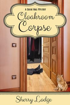 The cover for Sherry Lodge's second cozy mystery book, Cloakroom Corpse.