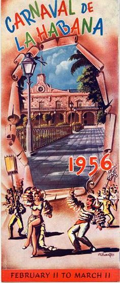 Carnaval de La Habana, 1956: February 11 to March 11