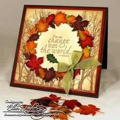Be The Change by ellentaylor - Cards and Paper Crafts at Splitcoaststampers