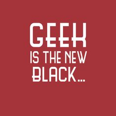 Jocks are out, Geek is in! Geek Is The New Black tee shirt is the perfect gift for the up and coming geek in your life.