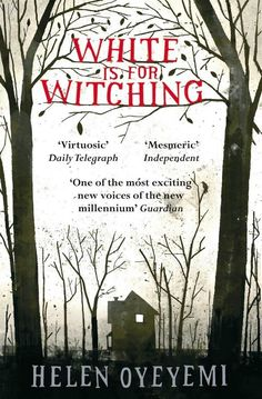 White Is for Witching by Helen Oyeyemi | Community Post: 7 Bone-Chilling Books To Read For Halloween