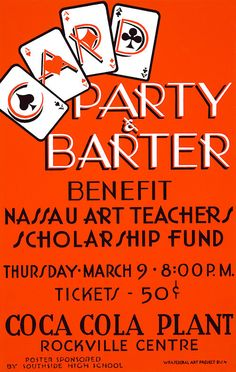 This WPA Federal Art Project poster was created in New York in 1939: 'Card Party & Barter. Benefit Nassau Art Teachers Scholarship Fund. Coca Cola Plant, Rockville Centre.'