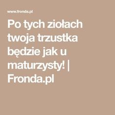 Po tych ziołach twoja trzustka będzie jak u maturzysty! | Fronda.pl Polish Recipes, Health And Beauty, Diabetes, Natural Remedies, Detox, Health Fitness, Herbs, Eat, Healthy