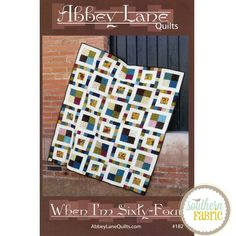 When I'm Sixty Four - Abbey Lane Quilts - Quilt Pattern (AL182)
