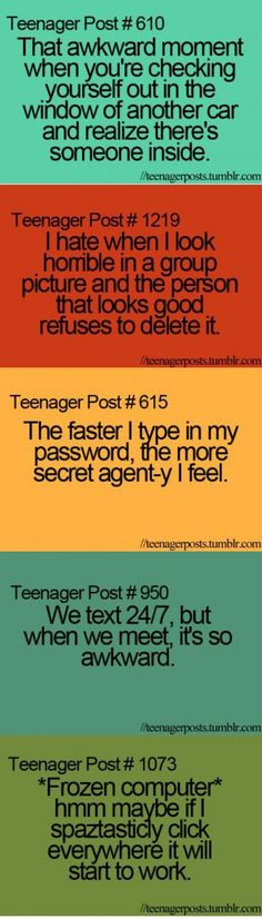 Me… Teenager posts   An LOL Teenage Moment   The Average Girl's Guide