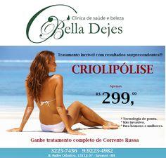 Bella Dejes: Venha se preparar para o verão com a criolipólise....