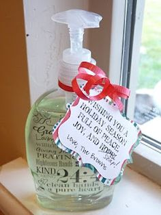 Smile Like You Mean it: Neighbor Gifts--The Gift of Hope, no Soap... Print on transparency with laser printer, cut out, roll up and put INSIDE denuded soap bottle, use pump to arrange into place inside bottle