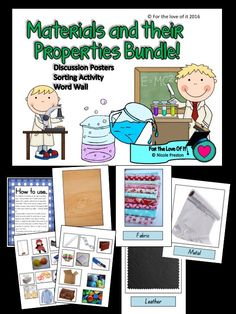 This collection of activities can be used in countless ways. I have provided a set of bulletin board chart displays with a specific material (metal, wood,plastic, fabric, rubber, paper, …