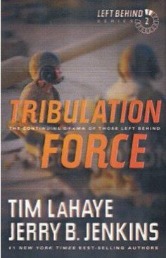 Tribulation Force: The Continuing Drama of Those Left Behind (Left Behind Series #2)