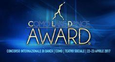 Si svolgerà il 22 e 23 aprile la prima edizione del Como Lake Dance Award, prestigioso concorso internazionale di danza, ospitato dal Teatro Sociale di Como