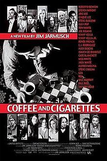 a 2003 feature film by independent director Jim Jarmusch. The 2003 film consists of 11 short stories.The film is composed of a comic series of short vignettes shot in black and white built on one another to create a cumulative effect, as the characters discuss things such as caffeine popsicles, Paris in the 1920s, and the use of nicotine as an insecticide – all the while sitting around drinking coffee and smoking cigarettes.