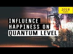 Abraham Hicks 2018 Influence happiness No ads during segment - YouTube
