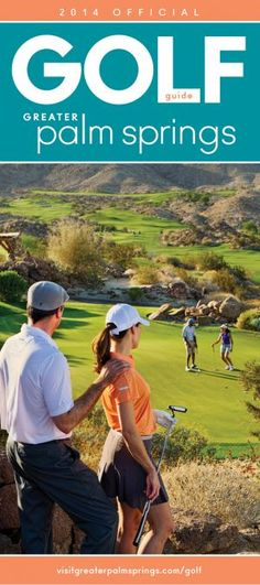 Palm Springs Area Golf Guide! #PalmSprings #Golf #Travel #California